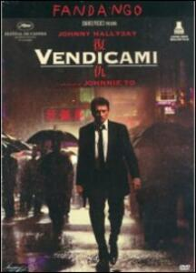 Vendicami di Johnnie To - DVD