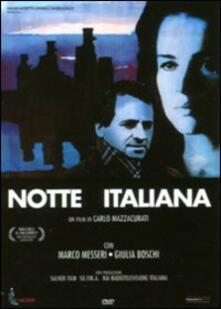 Notte italiana di Carlo Mazzacurati - DVD