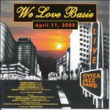 We Love Basie - Vinile LP di Civica Jazz Band