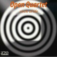 Circle of Life - CD Audio di Open Quartet