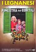 Film I Legnanesi. La finestra sui cortili Antonio Provasio