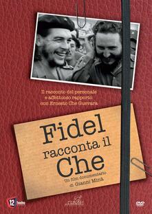 Fidel Racconta Il Che (DVD) di Gianni Minà - DVD