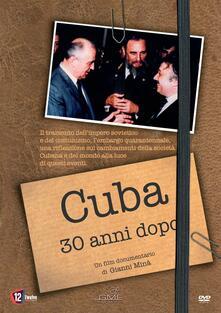 Cuba 30 Anni Dopo (DVD) di Gianni Minà - DVD