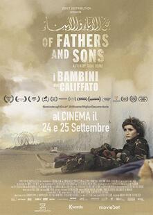 Of Father and Sons. I figli del Califfato (DVD) di Talal Derki - DVD