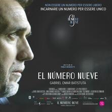 El Numero Nueve. Gabriel Omar Batistuta (DVD) di Pablo Benedetti - DVD