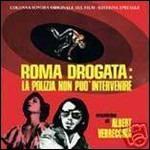 Cover CD Colonna sonora Roma drogata - La polizia non può intervenire