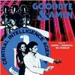 Cover CD Colonna sonora Goodbye & Amen - L'uomo della CIA