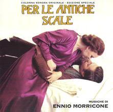 Per le antiche scale (Colonna sonora) - Vinile LP di Ennio Morricone