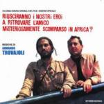 Cover CD Colonna sonora Riusciranno i nostri eroi a ritrovare l'amico misteriosamente scomparso in Africa?