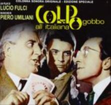 Colpo Gobbo All'italiana (Colonna sonora) - CD Audio di Piero Umiliani