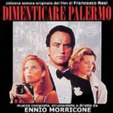 Dimenticare Palermo (Colonna sonora) - CD Audio di Ennio Morricone
