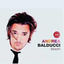 Bloom - CD Audio di Andrea Balducci