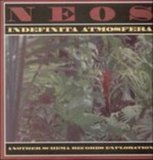 Indefinita (Remastered) - Vinile LP di Neos