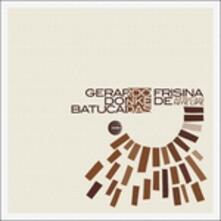 Batucadas - Vinile LP di Gerardo Frisina