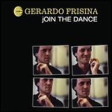 Join the Dance - Vinile LP di Gerardo Frisina