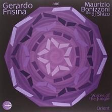 Gerardo Frisina - Maurizio Boninzoni - Voice of Jungle - Orient ep - Vinile 10''