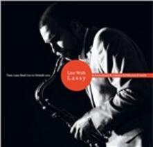 Live with Lassy - Vinile LP + CD Audio di Timo Lassy