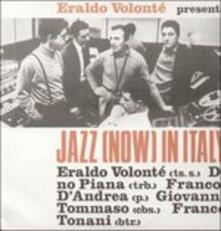 Jazz Now in Italy - Vinile LP di Eraldo Volonté