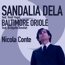 Sandalia Dela-Baltimore Oriole - Vinile 7'' di Nicola Conte