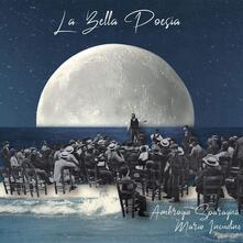 La bella poesia - CD Audio di Ambrogio Sparagna,Mario Incudine