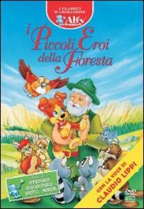 I piccoli eroi della foresta - DVD