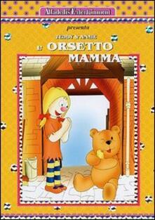 Teddy e Annie. L'orsetto mamma di Graham Ralph - DVD