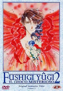Fushigi Yugi OAV 2. Il gioco misterioso #02. Eps 04-06 (DVD) di Hajime Kamegaki - DVD