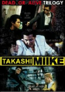 Takashi Miike Collection Box 3. Dead Or Alive Trilogy (3 DVD) di Takashi Miike