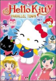 Hello Kitty. Parallel Town. Vol. 1 - DVD