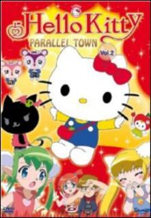 Hello Kitty. Parallel Town. Vol. 2 - DVD