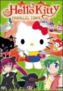 Hello Kitty. Parallel Town. Vol. 5 - DVD