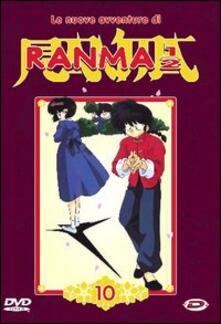 Ranma 1/2. Le nuove avventure. Vol. 10 di Rumino Takahashi - DVD