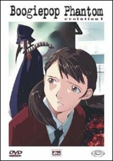 Boogiepop Phantom. Evolution 1 di Takashi Watanabe - DVD