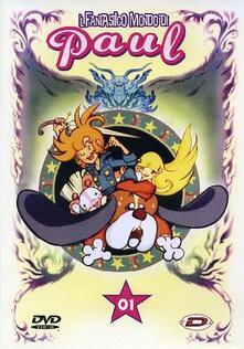 Il fantastico mondo di Paul #01 Eps 01-05 (DVD) di Hiroshi Sasagawa - DVD