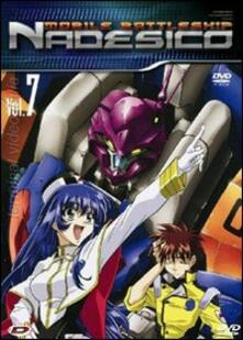 Mobile Battleship Nadesico. Vol. 7 di Nobuyoshi Habara,Tatsuo Sato - DVD