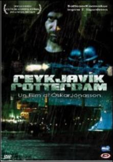 Reykjavik Rotterdam di Óskar Jónasson - DVD