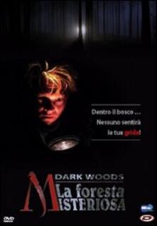 Dark Woods. La foresta misteriosa di Pal Oie - DVD