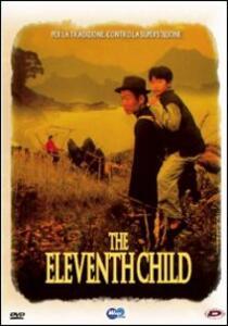 The Eleventh Child di Sijie Dai - DVD