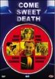 Cover Dvd DVD Vieni dolce morte