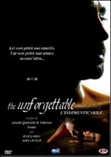 The Unforgettable. L'indimenticabile di Arsala Qureishi,Sabrina Louis - DVD