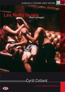 Les Nuits Fauves. Notti selvagge (DVD) di Cyril Collard - DVD