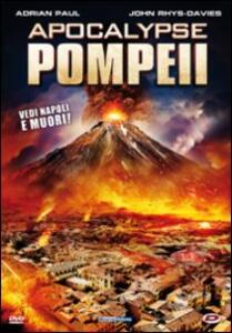 Apocalypse Pompeii di Ben Demaree - DVD