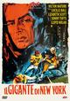 Cover Dvd DVD Il gigante di New York