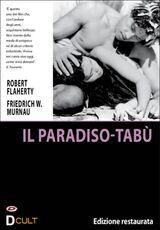 Film Il paradiso-tabù Friedrich Wilhelm Murnau Robert Joseph Flaherty