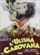 Cover Dvd DVD L'ultima carovana