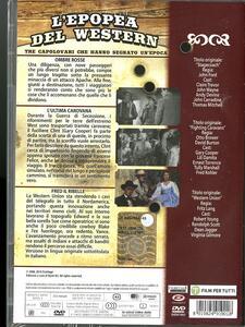 L' epopea del western (3 DVD) di Delmer Daves,John Ford,Fritz Lang - 2
