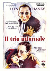 Il trio infernale (DVD) di Tod Browning - DVD