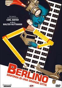 Berlino. Sinfonia di una grande città di Walter Ruttmann - DVD