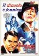Cover Dvd DVD Il diavolo è femmina