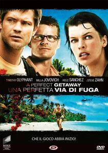A Perfect Getaway. Una perfetta via di fuga (DVD) di David N. Twohy - DVD